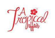 A Tropical Affair Coupon Codes May 2021