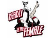 Deadly Is The Female Coupon Codes March 2019