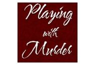 Playing With Murder Coupon Codes April 2021