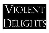 Violentdelights Uk Coupon Codes January 2019